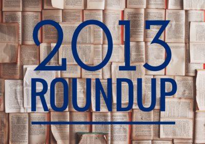 2013 Roundup